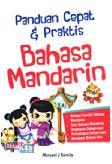 Panduan Cepat & Praktis Bahasa Mandarin