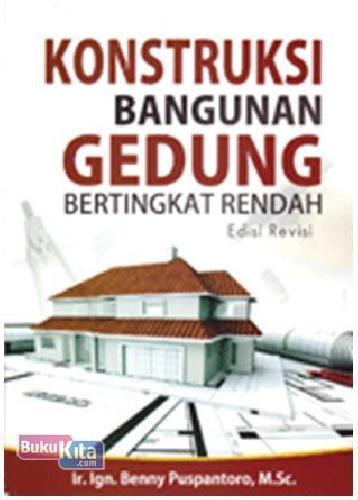 Cover Buku Konstruksi Bangunan Gedung Bertingkat Rendah Ed. Revisi