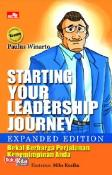 Starting Your Leadership Journey (expanded Edition)