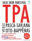 Raih Skor Maksimal TPA Pasca-Sarjana Versi Oto-Bappenas