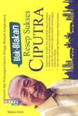 Blak-blakan Resep Sukses CIPUTRA