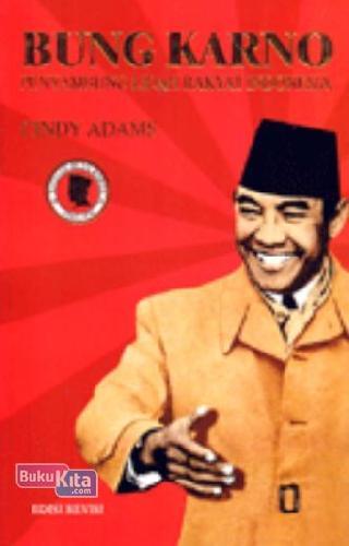Cover Buku Bung Karno Penyambung Lidah Rakyat Indonesia Ed. Revisi