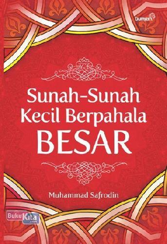 Cover Buku Sunah-Sunah Kecil Berpahala Besar
