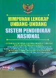 Himpunan Lengkap Undang-Undang Sistem Pendidikan Nasional
