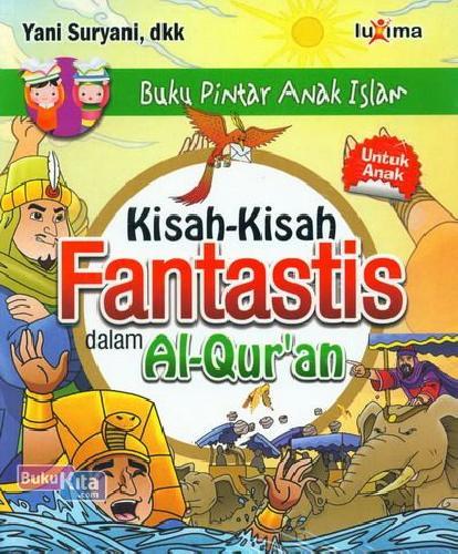 Cover Buku Kisah-Kisah Fantastis dalam Al-Qur