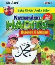 Kumpulan Hadits Bukhari & Muslim