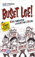 Buset Loe - Buku Singkatan dan Plesetan Loecoe