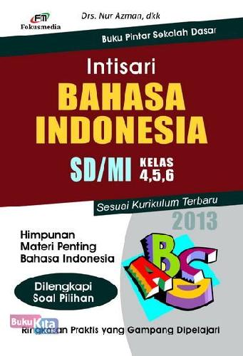 Cover Buku Intisari Bahasa Indonesia SD/MI Kelas 4,5,6 (2013)
