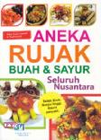 Aneka Rujak Buah dan Sayur Seluruh Nusantara
