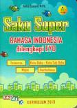 Saku Super Bahasa Indonesia dilengkapi EYD