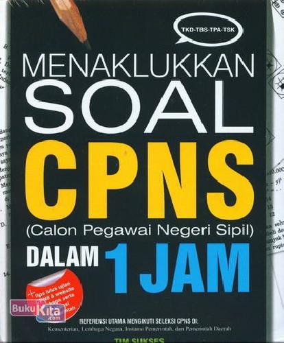 Cover Buku Menaklukkan Soal CPNS Dalam 1 Jam