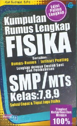 Cover Buku Kumpulan Rumus Lengkap FISIK SMP/MTs Kelas 7,8,9