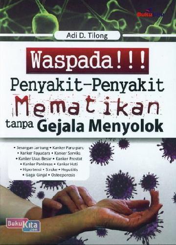 Cover Buku Waspada Penyakit-Penyakit Mematikan Tanpa Gejala Menyolok
