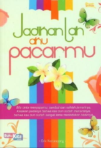Cover Buku Jadikanlah Aku Pacarmu