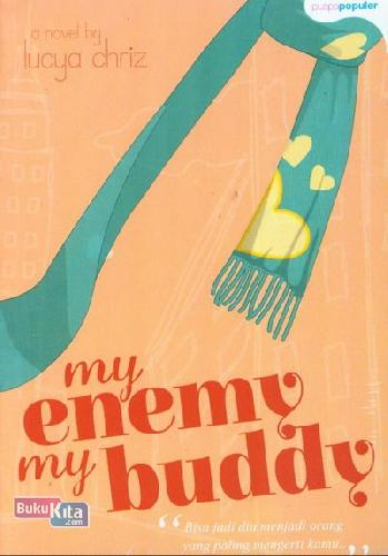 Cover Buku My Enemy My Buddy