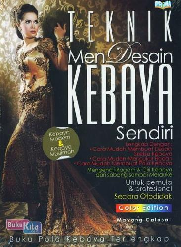 Cover Buku Teknik Mendesain Kebaya Sendiri (Color Edition)