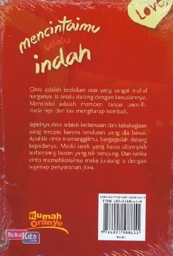 Cover Belakang Buku Mencintaimu Selalu Indah