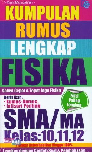 Buku Kumpulan Rumus Lengkap Fisika Sma/ma Kelas 10,11,12 ...