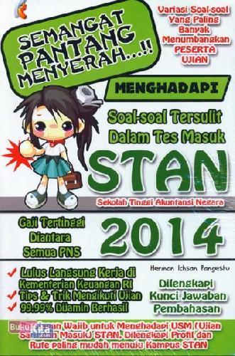 Cover Buku Semangat Pantang Menyerah Soal-Soal Tersulit Dalam Tes Masuk STAN 2014