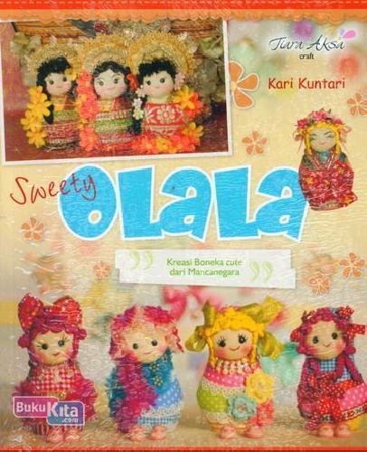Cover Buku Sweety Olala - Kreasi Boneka Cute dari Mancanegara