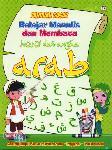Panduan Dasar Belajar Menulis dan Membaca Huruf dan Angka Arab