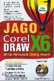 Jago Corel Draw X6 Untuk Pemula dan Orang Awam Edisi Terbaru