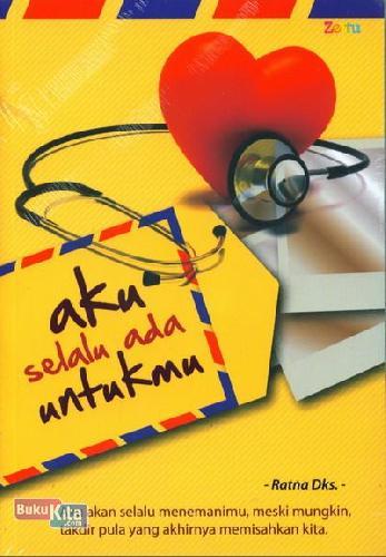 Cover Buku Aku Selalu Ada Untukmu