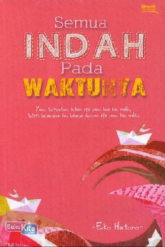Cover Buku Semua Indah Pada Waktunya