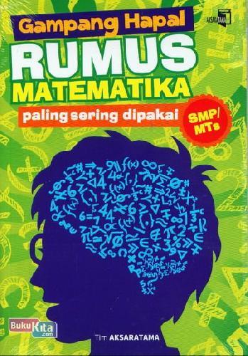 Cover Buku Gampang Hapal Rumus Matematika Paling Sering dipakai SMP/MTs