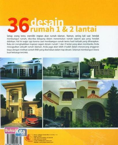 Cover Belakang Buku 36 Desain Rumah 1 dan 2 Lantai Modern, Klasik, Mediterania