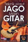 Teknik Maut Jago Main Gitar Untuk Pemula