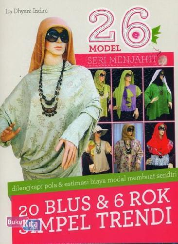 Cover Buku 26 Model Seri Menjahit 20 Blus & 6 Rok Simpel Trendi