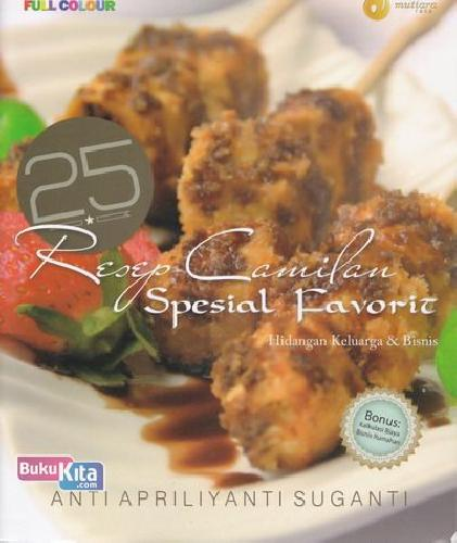 Cover 25 Resep Camilan Spesial Favorit