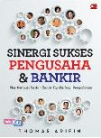 Sinergi Sukses Pengusaha & Bankir
