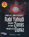 Pengakuan Mencengangkan Rabi Yahudi Tentang Rencana Zionis Menguasai Dunia