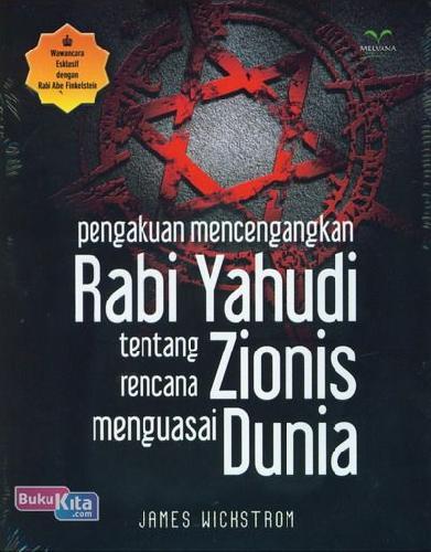 Cover Buku Pengakuan Mencengangkan Rabi Yahudi Tentang Rencana Zionis Menguasai Dunia