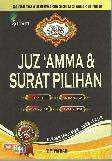Juz Amma & Surat Pilihan