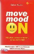 Move Mood On : Hidupkan Potensi Tanpa Tapi, Sukses Tanpa Tepi