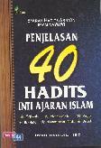 Penjelasan 40 Hadits Inti Ajaran Islam