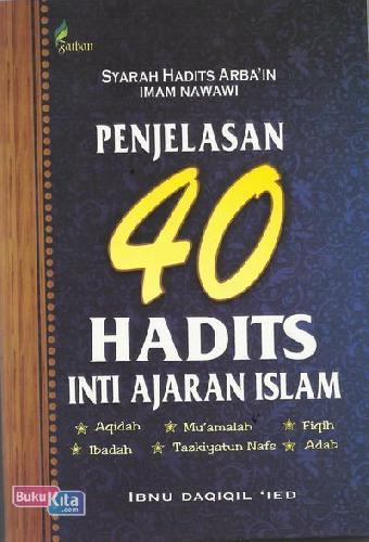 Cover Buku Penjelasan 40 Hadits Inti Ajaran Islam