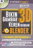 Bikin Gambar 3D Keren dengan Blender