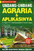 Undang-Undang Agraria & Aplikasinya (Edisi Terbaru & Terlengkap)