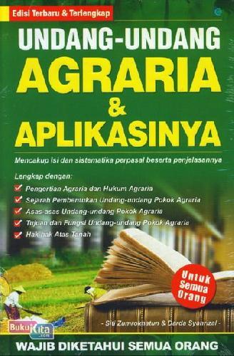 Cover Buku Undang-Undang Agraria & Aplikasinya (Edisi Terbaru & Terlengkap)