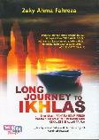 Long journey To Ikhlas