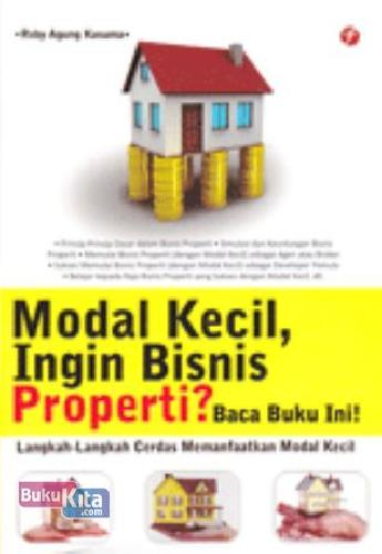 Buku Modal Kecil, Ingin Bisnis Properti? Baca Buku Ini ...