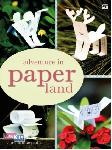 Adventure in Paperland