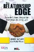 The Relationship Edge - Rahasia Sukses Menjual dan memengaruhi Orang Lain