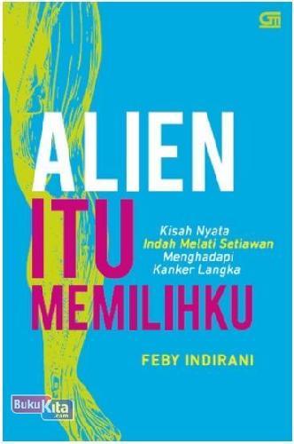 Cover Buku Alien Itu Memilihku