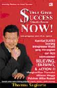 Your Great Success Starts From Now! : Kiat Sukses Seorang Entrepreneur Muda Merangkak Dari Nol