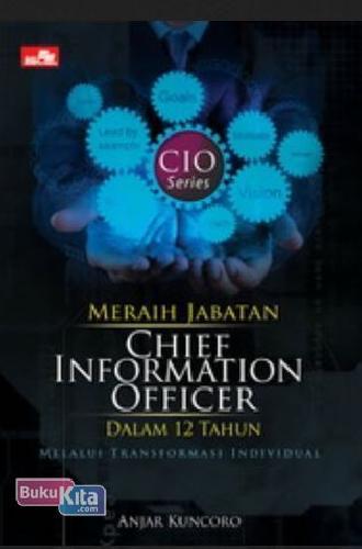Cover Buku Meraih Jabatan Chief Information Officer Dalam 12 Tahun (Disc 50%)
